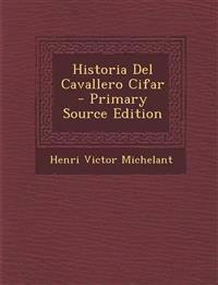 Historia del Cavallero Cifar