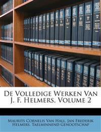 De Volledige Werken Van J. F. Helmers, Volume 2