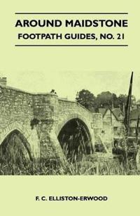 Around Maidstone - Footpath Guide