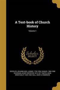 TEXT-BK OF CHURCH HIST V01