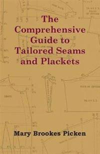 The Comprehensive Guide to Tailored Seams and Plackets