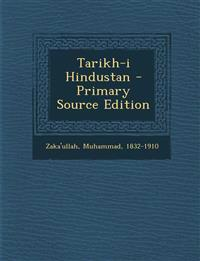 Tarikh-i Hindustan - Primary Source Edition