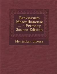 Breviarium Montalbanense...