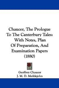 Chaucer, the Prologue to the Canterbury Tales