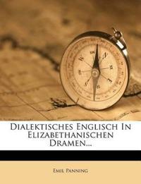 Dialektisches Englisch In Elizabethanischen Dramen...