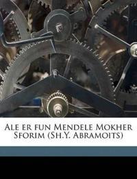 Ale er fun Mendele Mokher Sforim (Sh.Y. Abramoits) Volume 16