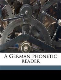 A German phonetic reader