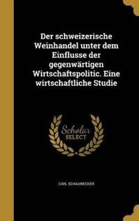 GER-SCHWEIZERISCHE WEINHANDEL