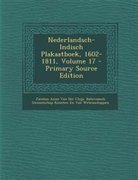 Nederlandsch-Indisch Plakaatboek, 1602-1811, Volume 17