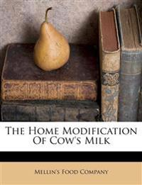 The Home Modification Of Cow's Milk