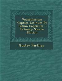 Vocabularium Coptico-Latinum Et Latino-Copticum