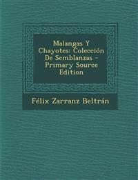 Malangas Y Chayotes: Colección De Semblanzas