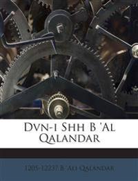 Dvn-i Shh B 'Al Qalandar