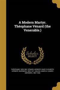 MODERN MARTYR THEOPHANE VENARD