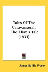 Tales of the Caravanserai