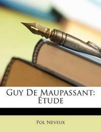 Guy De Maupassant: Étude