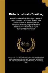 LAT-HISTORIA NATURALIS BRASILI
