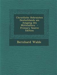 Christliche Hebraisten Deutschlands Am Ausgang Des Mittelalters