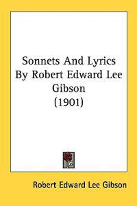 Sonnets and Lyrics