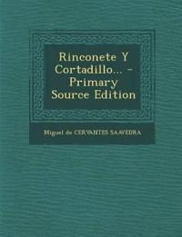 Rinconete y Cortadillo... - Primary Source Edition