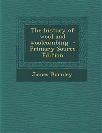 The history of wool and woolcombing