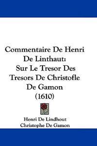 Commentaire De Henri De Linthaut