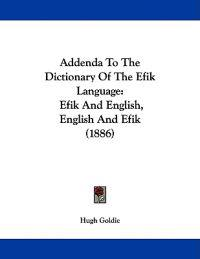 Addenda to the Dictionary of the Efik Language