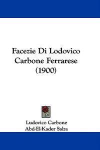 Facezie Di Lodovico Carbone Ferrarese