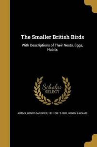 SMALLER BRITISH BIRDS