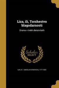 RUS-LIZA ILI TORZHESTVO BLAGOD