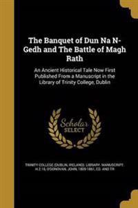 BANQUET OF DUN NA N-GEDH & THE