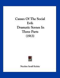 Causes of the Social Evil