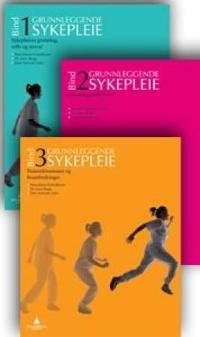 Grunnleggende sykepleie. Bd. 1-3