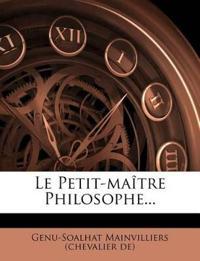 Le Petit-maître Philosophe...