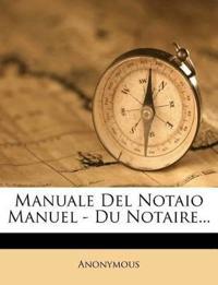 Manuale Del Notaio Manuel - Du Notaire...