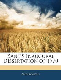 Kant'S Inaugural Dissertation of 1770