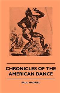 Chronicles of the American Dance