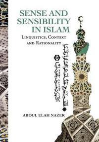 Sense and Sensibility in Islam