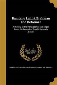 RAMTANU LAHIRI BRAHMAN & REFOR