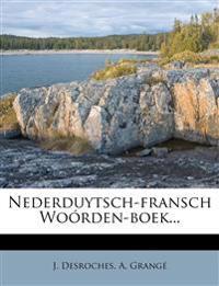 Nederduytsch-fransch Woórden-boek...
