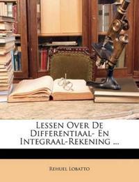 Lessen Over De Differentiaal- En Integraal-Rekening ...
