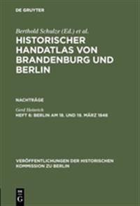 Berlin Am 18. Und 19. März 1848