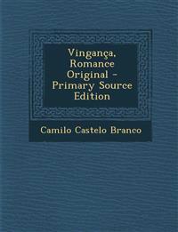 Vingança, Romance Original - Primary Source Edition
