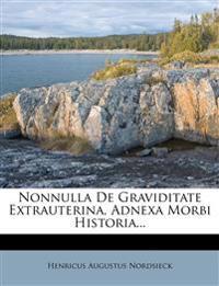 Nonnulla De Graviditate Extrauterina, Adnexa Morbi Historia...