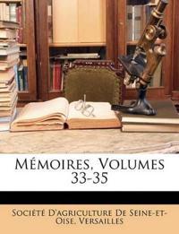 Mémoires, Volumes 33-35