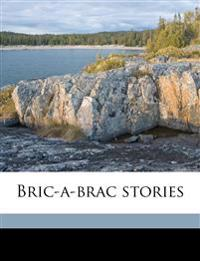 Bric-a-brac stories