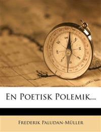 En Poetisk Polemik...