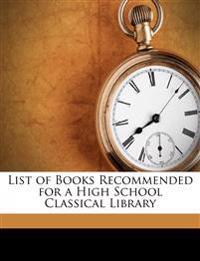 List of Books Recommended for a High School Classical Library