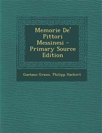 Memorie De' Pittori Messinesi