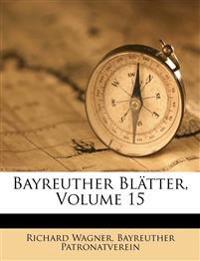 Bayreuther Blätter, Volume 15